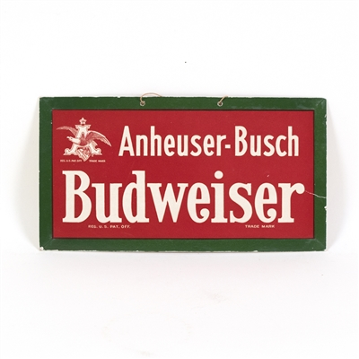 Anheuser-Busch Budweiser Pre-Prohibition Sign